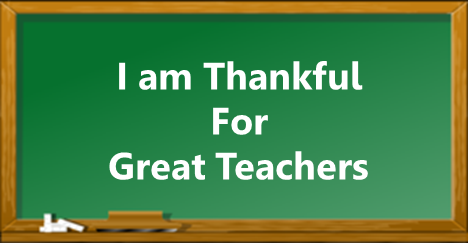 Thankful for Great Teachers