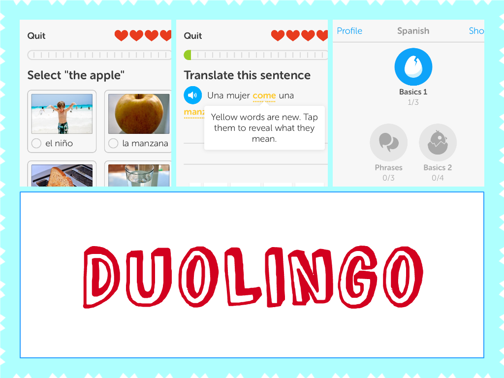 DuoLingo - an app that makes language learning easy